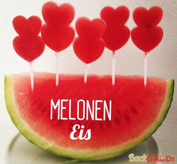 BackGaudi: Melonen Eis-Lollies