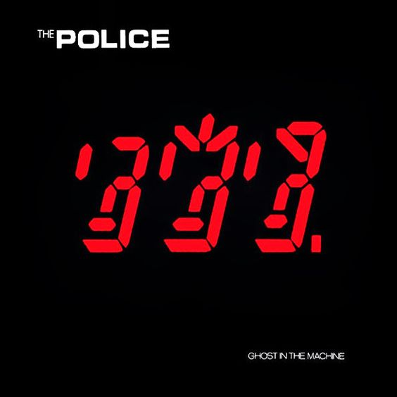 The Police - Ghost In The Machine, 1981