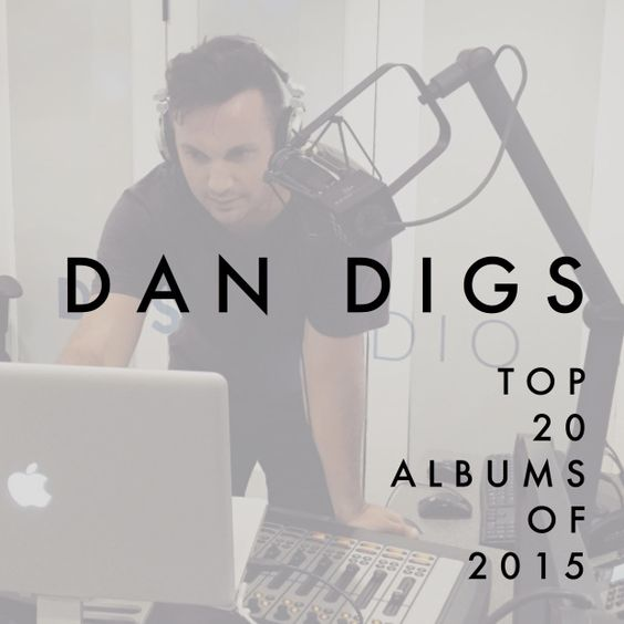 Diggin' This: My Top 20 Albums of 2015         2015, you did us proud.  Here are my Top 20 Albums of 2015.  (Click on the images below to listen/buy/download...