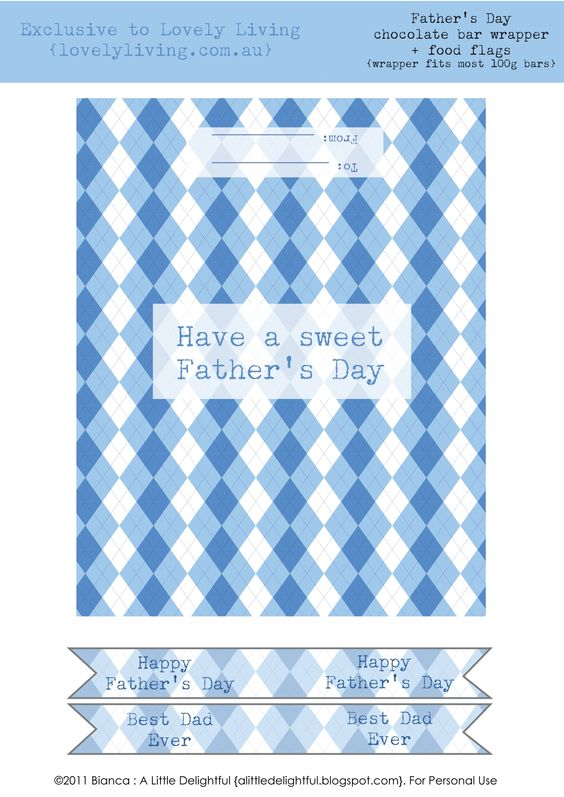 """Father's Day Printables: Candy Bar Wrappers """"Have a Sweet Father's Day"""""""