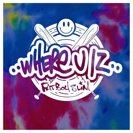 Fatboy Slim – Where U Iz (single cover art)