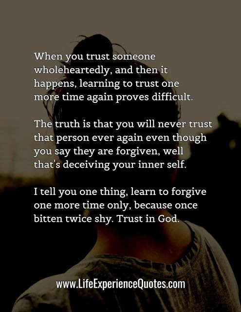 When you trust someone wholeheartedly and then it happens