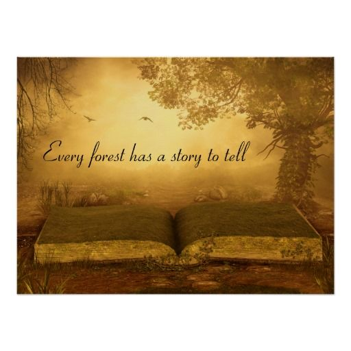 Forest Quotes: Every Forest Has A Story To Tell
