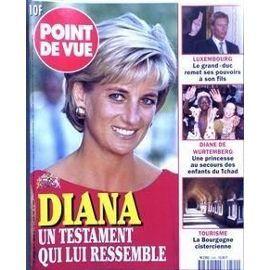 Point De Vue N° 2590 Du 11/03/1998 - Luxembourg - Le Grand Duc Remet Ses Pouvoirs A Son Fils - Diane De Wurtemberg Au Secours Des Enfants Du Tchad - Tourisme - La Bourgogne Cistercienne - Diana - Son Testament.