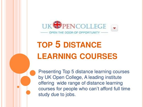 top-5-distance-learning-courses by Daniel Robert via Slideshare
