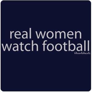Real women watch football...