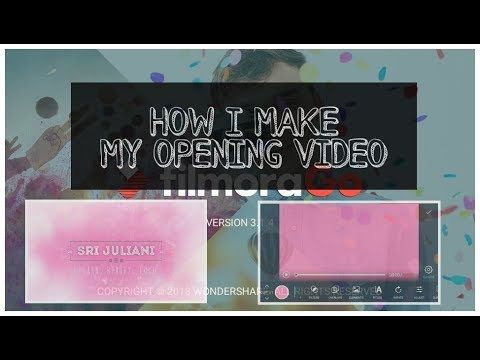 Tutorial Membuat Opening Video Di Hp Filmorago Youtube Tutorial Video Youtube