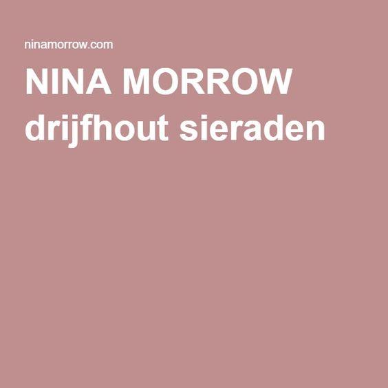 NINA MORROW drijfhout sieraden