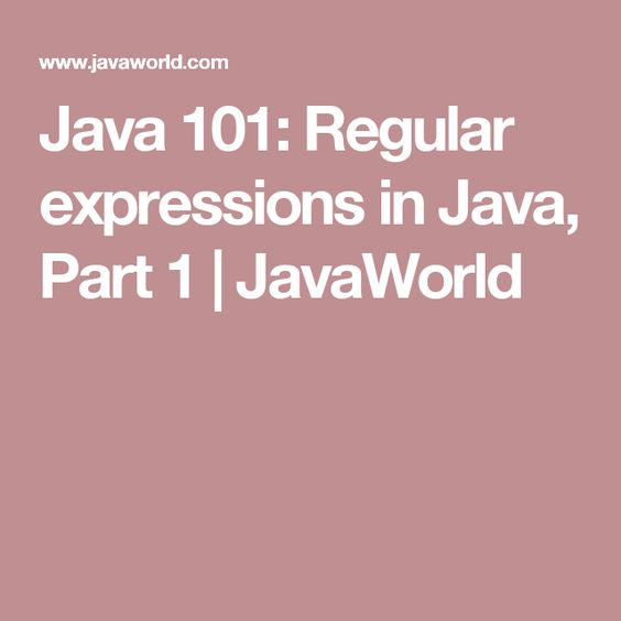 Regular Expressions In Java Part 1 Pattern Matching And The