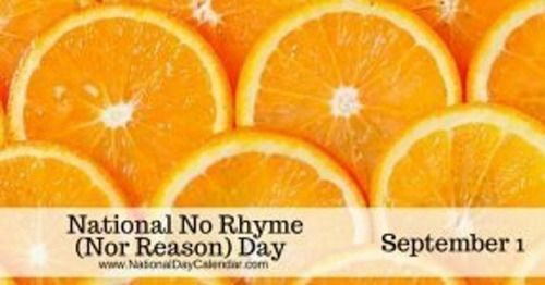 There Is No Rhyme Or Reason Today. Can You rhyme a...