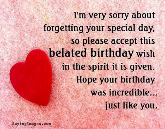 Belated Anniversary Wishes Quotes: Belated Birthday Wishes, Messages, Greeting & Cards