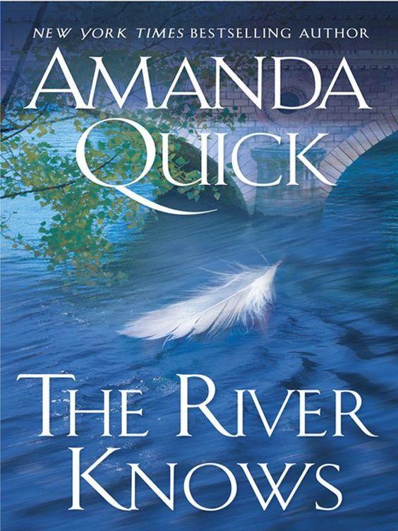 Amazon.com: The River Knows eBook: Amanda Quick: Kindle Store: