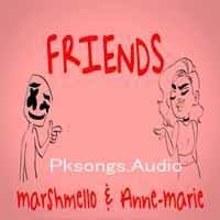 Friends Marshmello Ft Anne Marie Mp3 Song Download Pagalworld