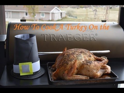 How To Cook A Turkey On The Traeger Just Like The Pilgrims Youtube Traeger Grill Recipes Traeger Recipes Traeger