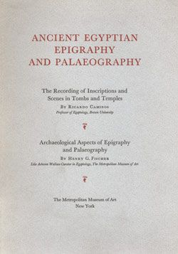 Ancient Egyptian Epigraphy and Palaeography | MetPublications | The Metropolitan Museum of Art