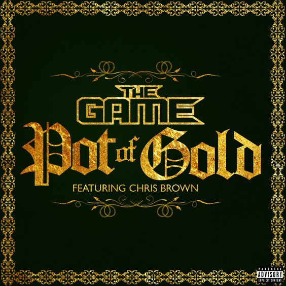 The Game, Chris Brown – Pot of Gold (single cover art)