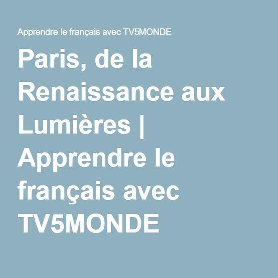 Paris, de la Renaissance aux Lumières | Apprendre le français avec TV5MONDE