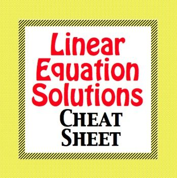 Linear Equation Solutions Cheat Sheet - Foldable.  One Solution, No solution, and Infinitely Many Solutions are shown via graph, linear equations, and worked out solutions to their system of equations.