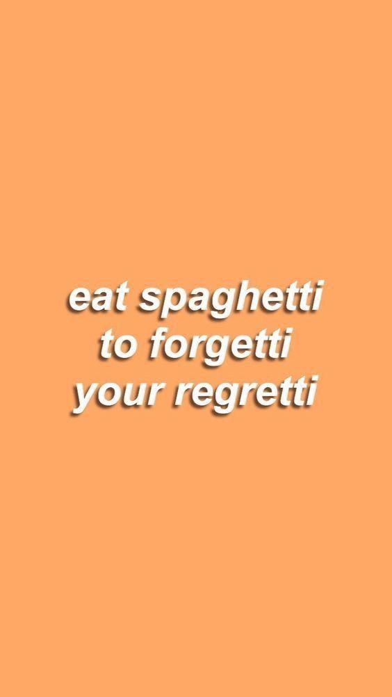 Retro Spaghetti Quote Cute Vsco Hujicam In 2019 Quote