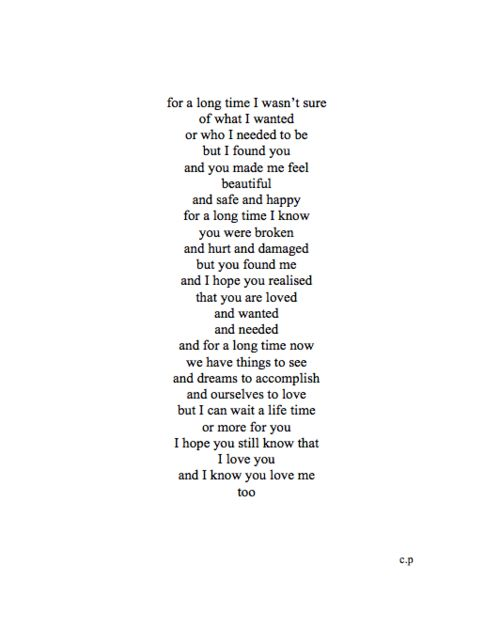 This is perfect. Most people go through life never knowing what real love is. I'm so glad we found eachother. JGD <3