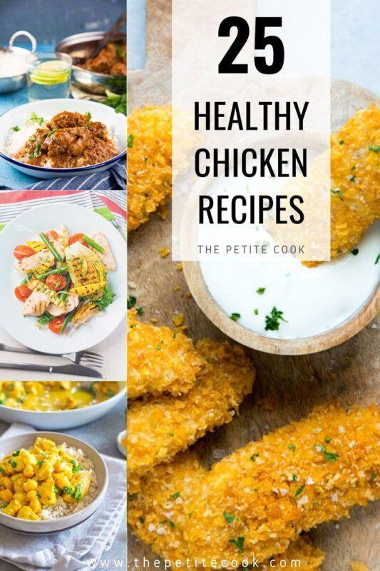 Healthy Chicken Recipes 25 Easy Recipes To Try Healthy Chicken Recipes Cooked Chicken Recipes Chicken Recipes