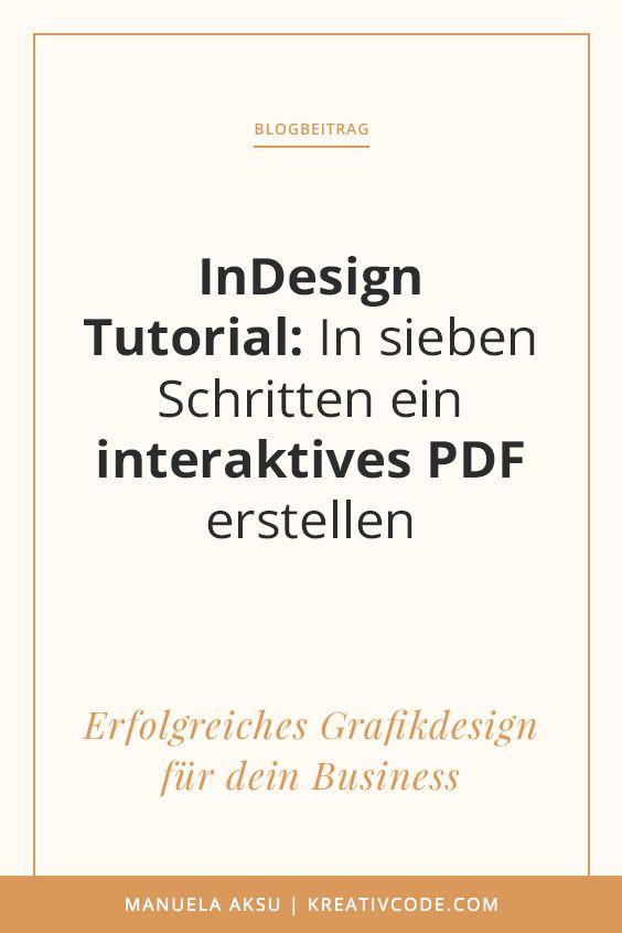 Indesign Tutorial In 7 Schritten Eine Interaktive Pdf Datei Erstellen Interaktives Pdf Interaktiv Geschaftsidee Finden