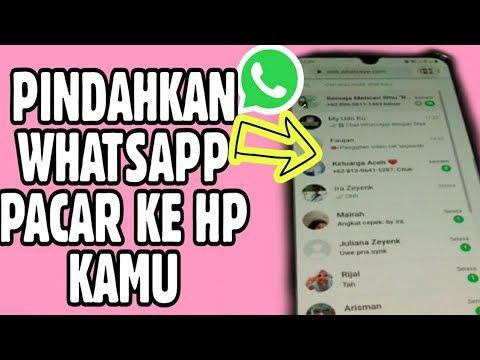 Cara Memindahkan Whatsapp Pacar Ke Hp Kamu Tanpa Aplikasi Youtube Kutipan Pengetahuan Motivasi Kekuatan Doa