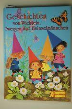 Geschichten von Wichteln, Zwergen und Heinzelmännchen Gisela, Fischer: