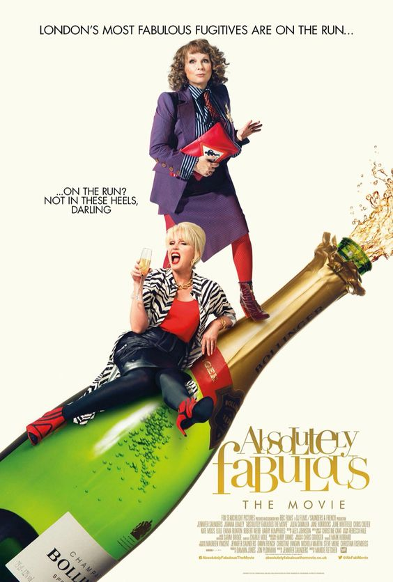 Absolutely Fabulous the movie.  GRS:  Yaay!  Releasing July 1, 2016.  Trailer is hysterical!  Watch it on Youtube.  I'm so excited