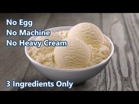 Homemade Vanilla Ice Cream Recipe 3 Ingredients Recipe No E In 2020 Homemade Vanilla Ice Cream Homemade Ice Cream Recipes Machine Homemade Vanilla Ice Cream Recipe