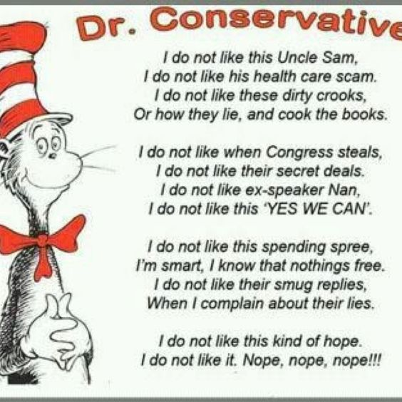 I always knew Dr. Seuss was a Conservative.