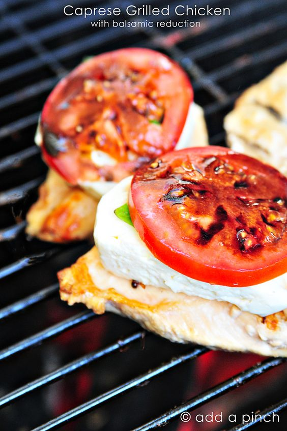 Caprese Grilled Chicken - 6 grilled boneless, skinless chicken breasts  1/4 cup balsamic vinegar  1 tablespoon butter  6 slices mozzarella cheese  6 slices tomato  6 large basil leaves