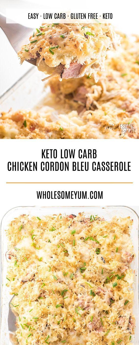 Easy Keto Low Carb Chicken Cordon Bleu Casserole Recipe This