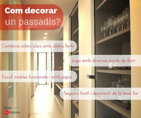 #Decorar el #passadís: Ha arribat l'hora de que el passadís de les nostres llars deixi de ser un lloc purament de pas i es converteixi en un espai important de la casa! Per aconseguir-ho, us portem quatre #consells que heu de tenir presents a l'hora d'escollir la #decoració! Per @sesejover