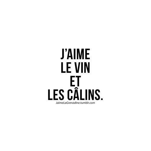 J'aime le vin et les câlins - #JaimeLaGrenadine...