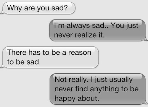 Quotes About Text Messages: I Never Find Anything To Be Happy About