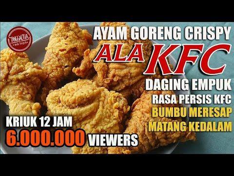 Terbongkar Rahasia Ayam Crispy Ala Kfc Ga Nyangka Mirip Banget Awet Buat Jualan Youtube Ayam Goreng Resep Makanan Dan Minuman