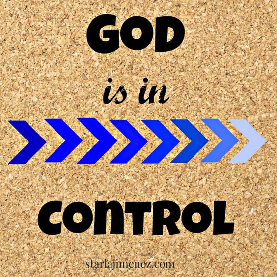 Who is in Control? God is!!