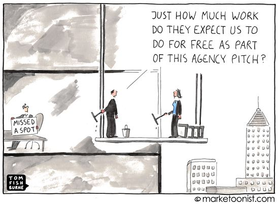 """""""Agency Pitch"""" cartoon from Tom Fishburne. How many of you have been in this situation?"""