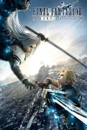 Final Fantasy Vii Advent Children 2005 Full Movie P L A Y N O W Http Moviespeanut Blogspot Com 647 Final Fantasy Vi Final Fantasy Vii Final Fantasy Fantasi