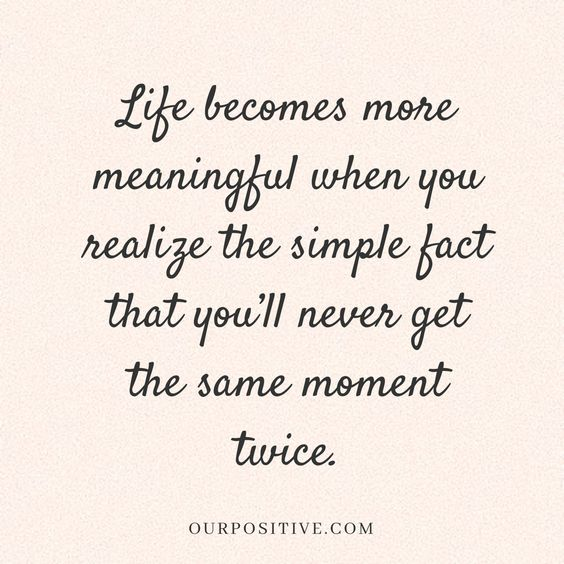 Life quotes // inspirational // live in the moment