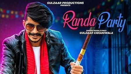 Randa Party Mp3 Download Gulzaar Chhaniwala Haryanvi 2019 Song In 2020 Songs Party Songs News Songs