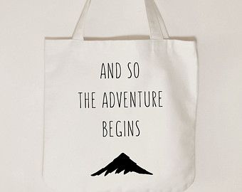 And so the adventure begins, canvas tote bag, outdoor tote bag, unisex tote bag, custom text colour tote.