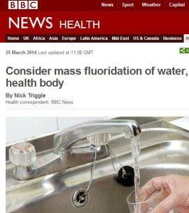 UK's PHE & BBC Push Nationwide Fluoridation Agenda