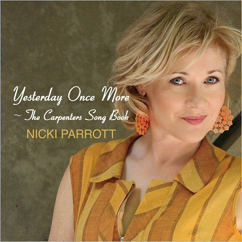 Nicki Parrott - Yesterday Once More- The Carpenters Song Book (2016)