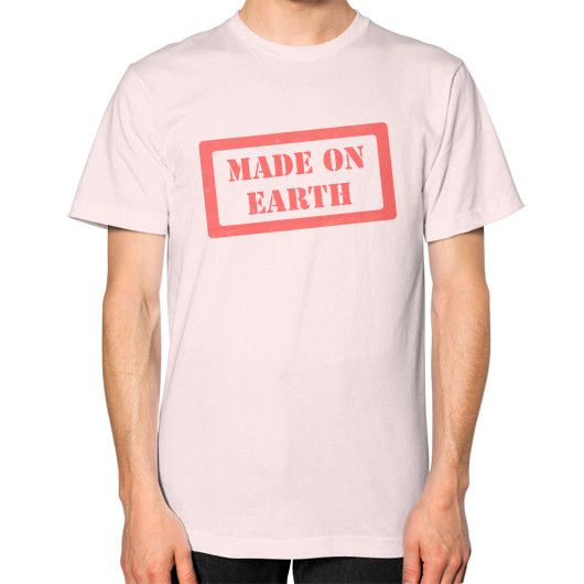 Made On Earth Unisex T-Shirt (on man)