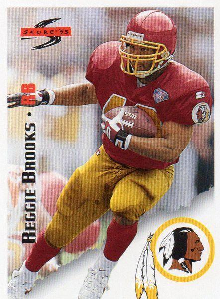 1995 Score/Pinnacle Brand Football Card Redskins Reggie Brooks