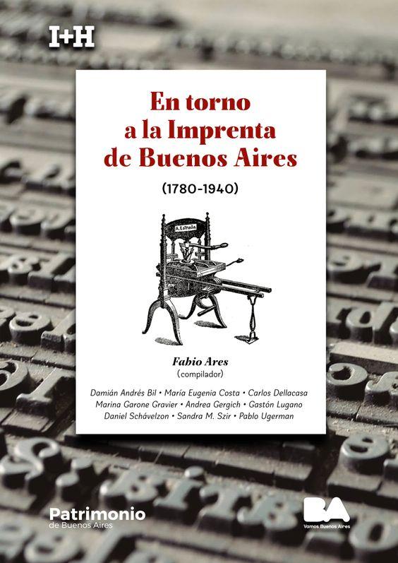 En torno a la Imprenta de Buenos Aires (1780-1940) - Búsqueda de Google