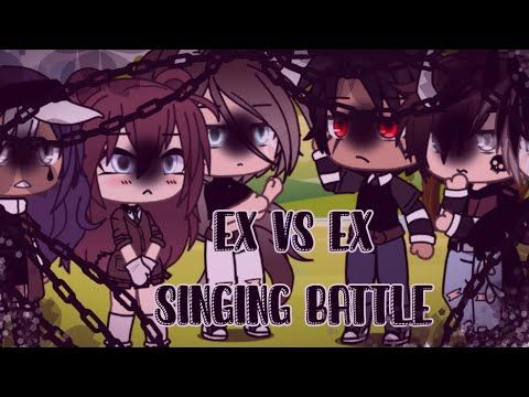 Ex Vs Ex Singing Battle Glmv Gacha Life First Video Youtube In 2021 First Video Singing Battle