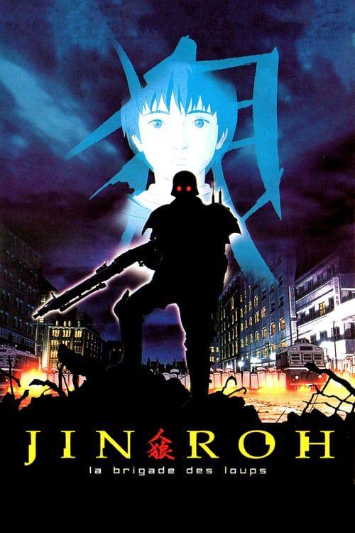 Watch Jin Roh The Wolf Brigade full movie Hd1080p Sub English 2018 Jin Roh Anime Movies Anime